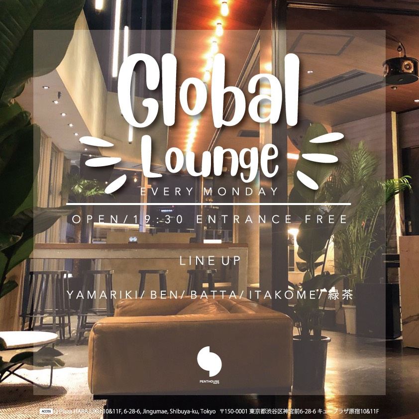 Global Lounge -EVERY MONDAY-
