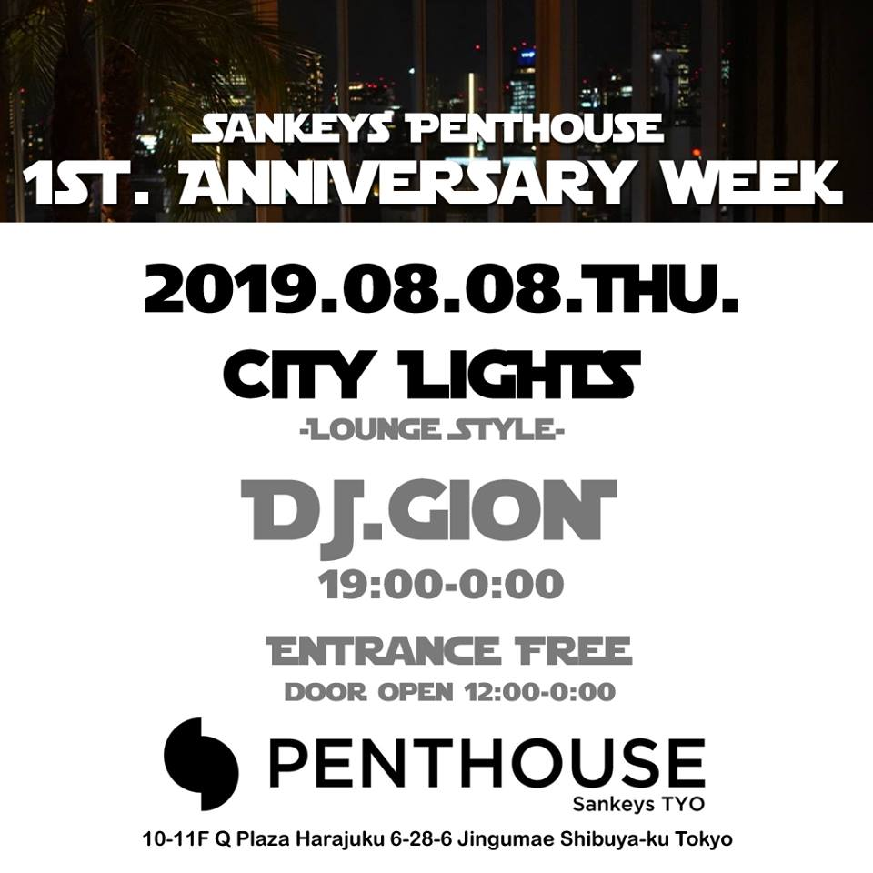 CITY LIGHTS -LOUNGE STYLE- Sankeys PENTHOUSE 1st Anniversary Week-