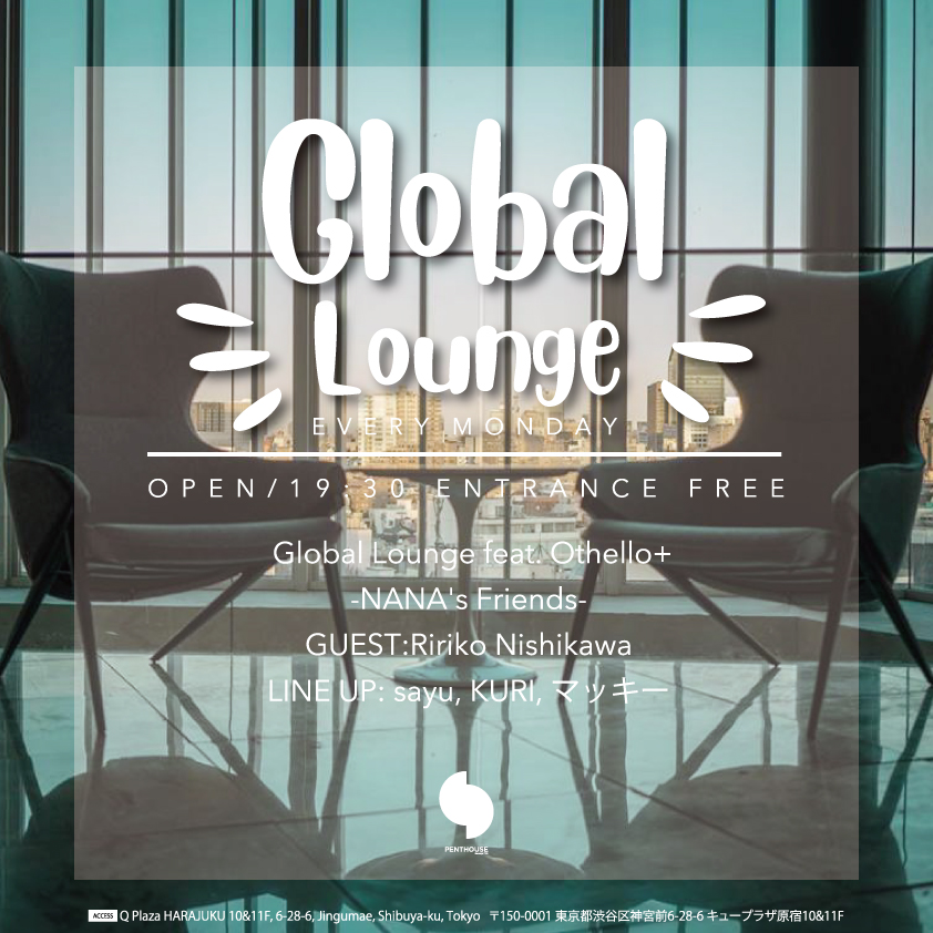 Global Lounge feat. Othello+ -NANA's Friends-