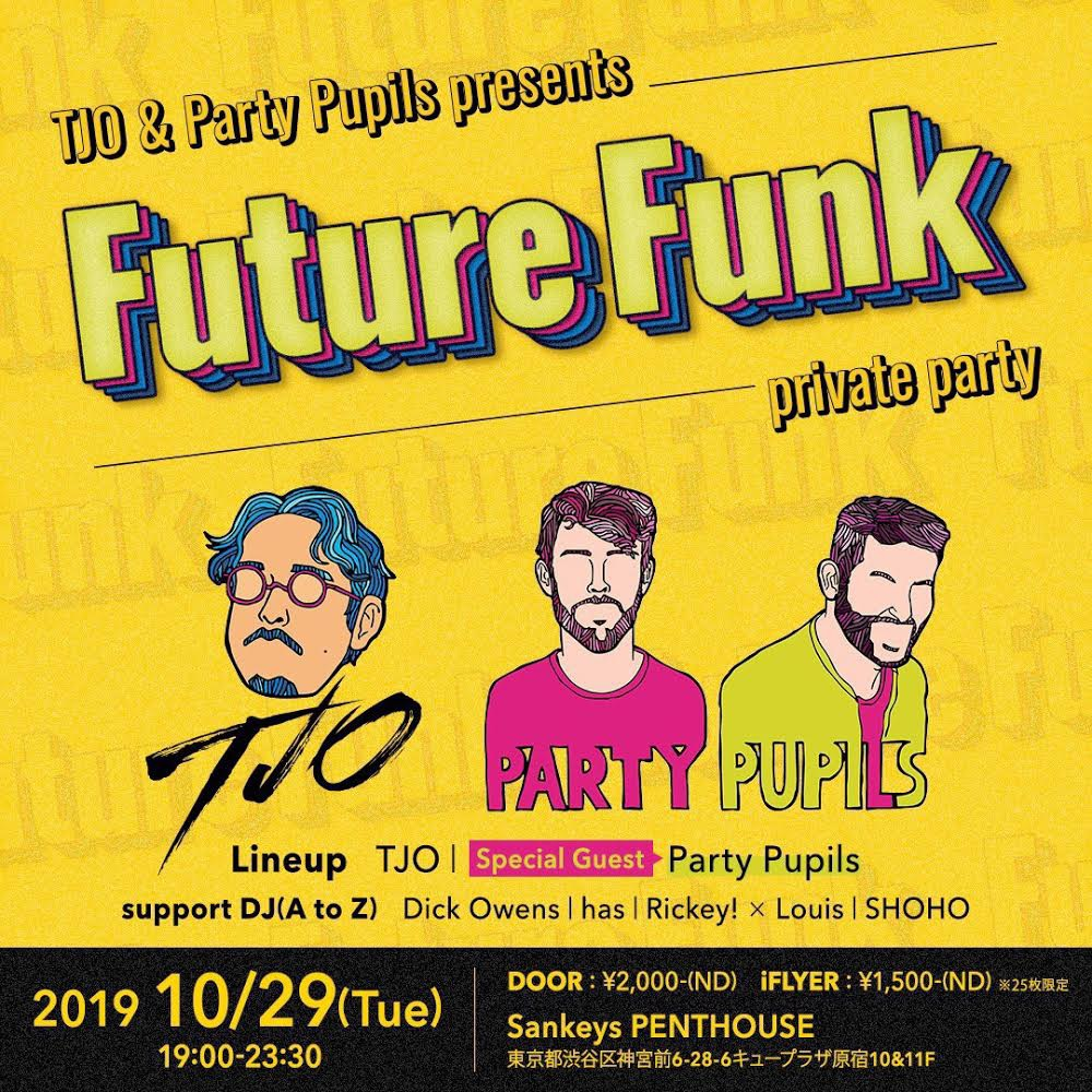 TJO & Party Pupils presents Future Funk -privete party-