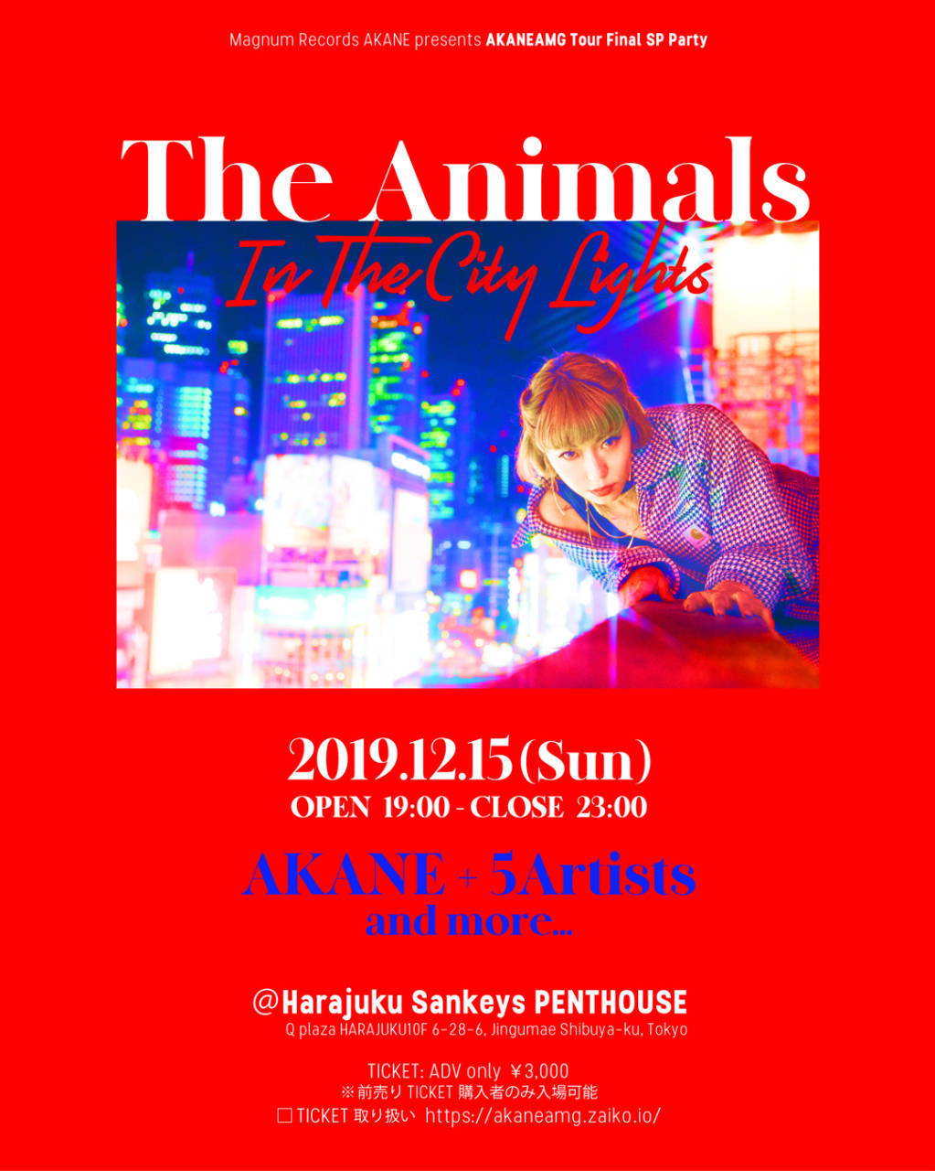"Magnum Records AKANE presents ""The Animals In The City Lights"""