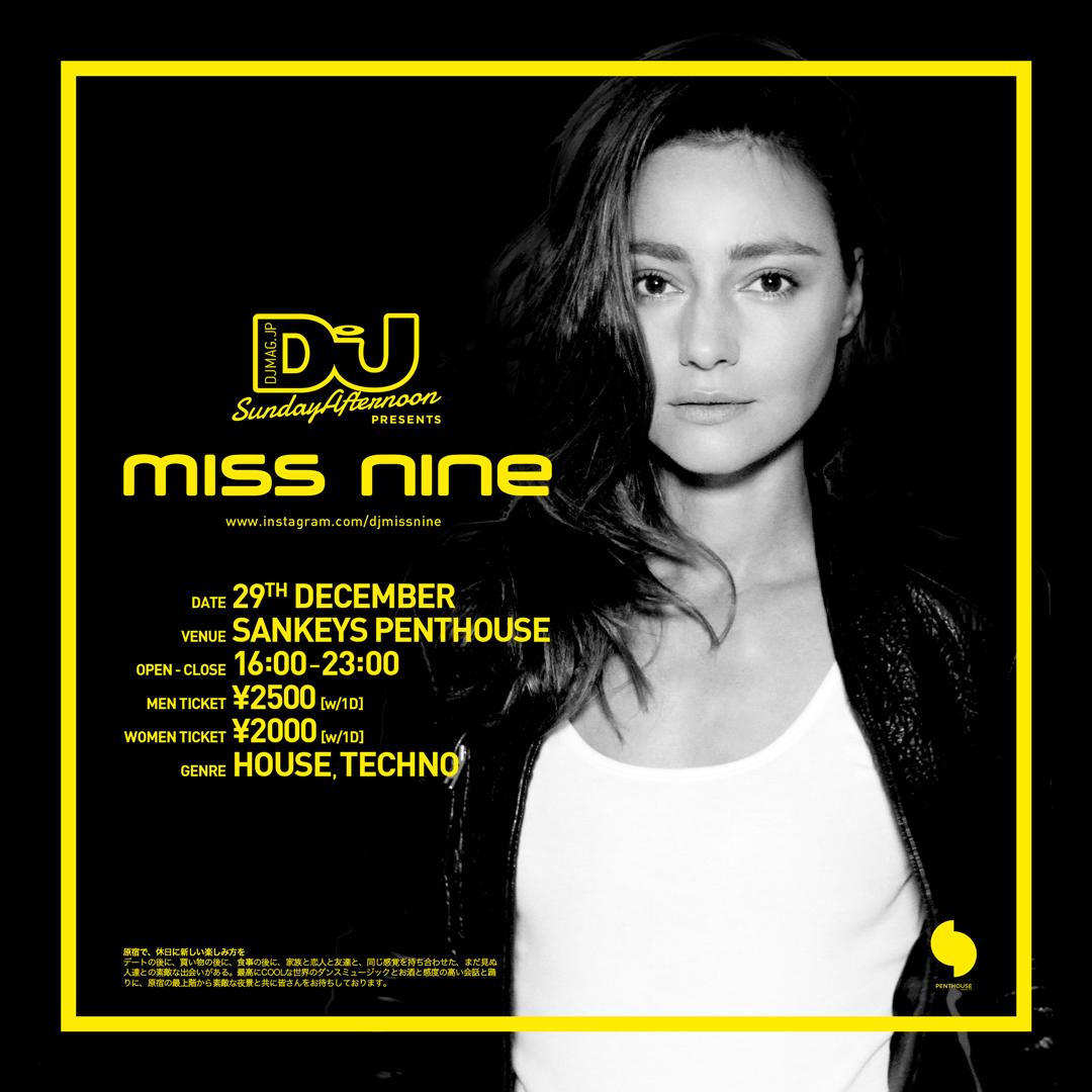 DJ MAG -Sunday Afternoon- presents MISS NINE