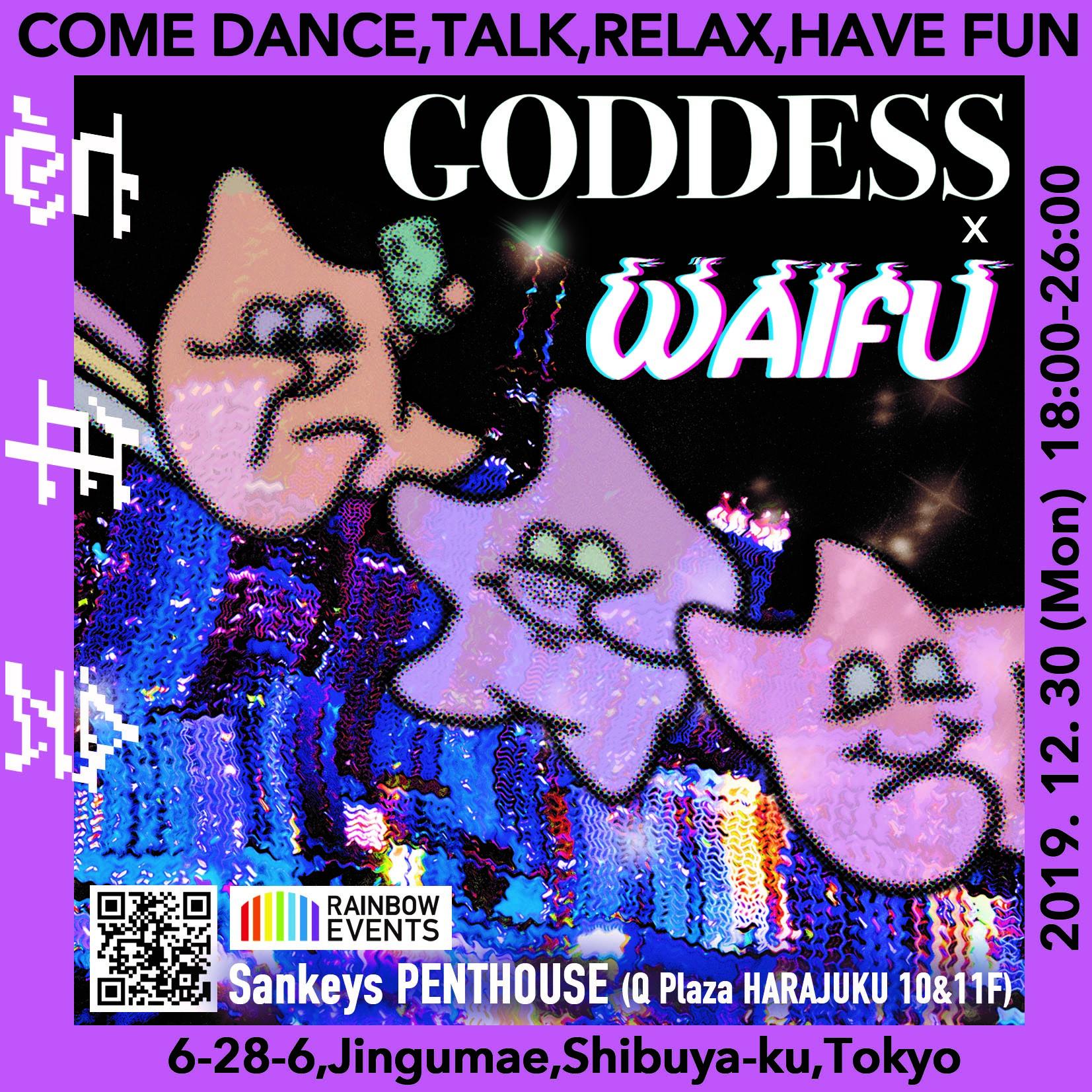 GODDESS × WAIFU