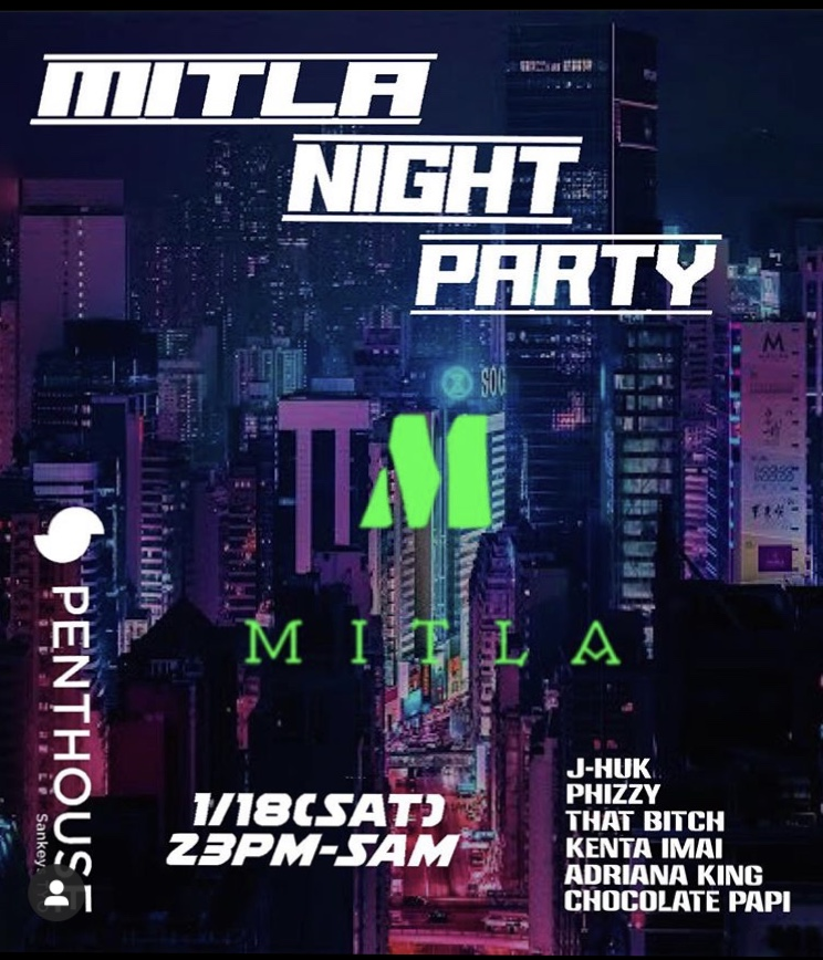 MITLA NIGHT PARTY