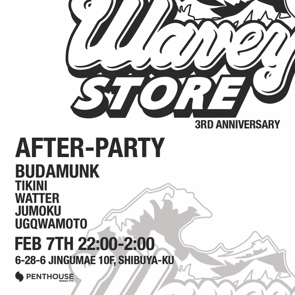 Waveystore 3rd Anniversary Party at Sankeys PENTHOUSE -Waveystore Pop Up in PARCO After Party-