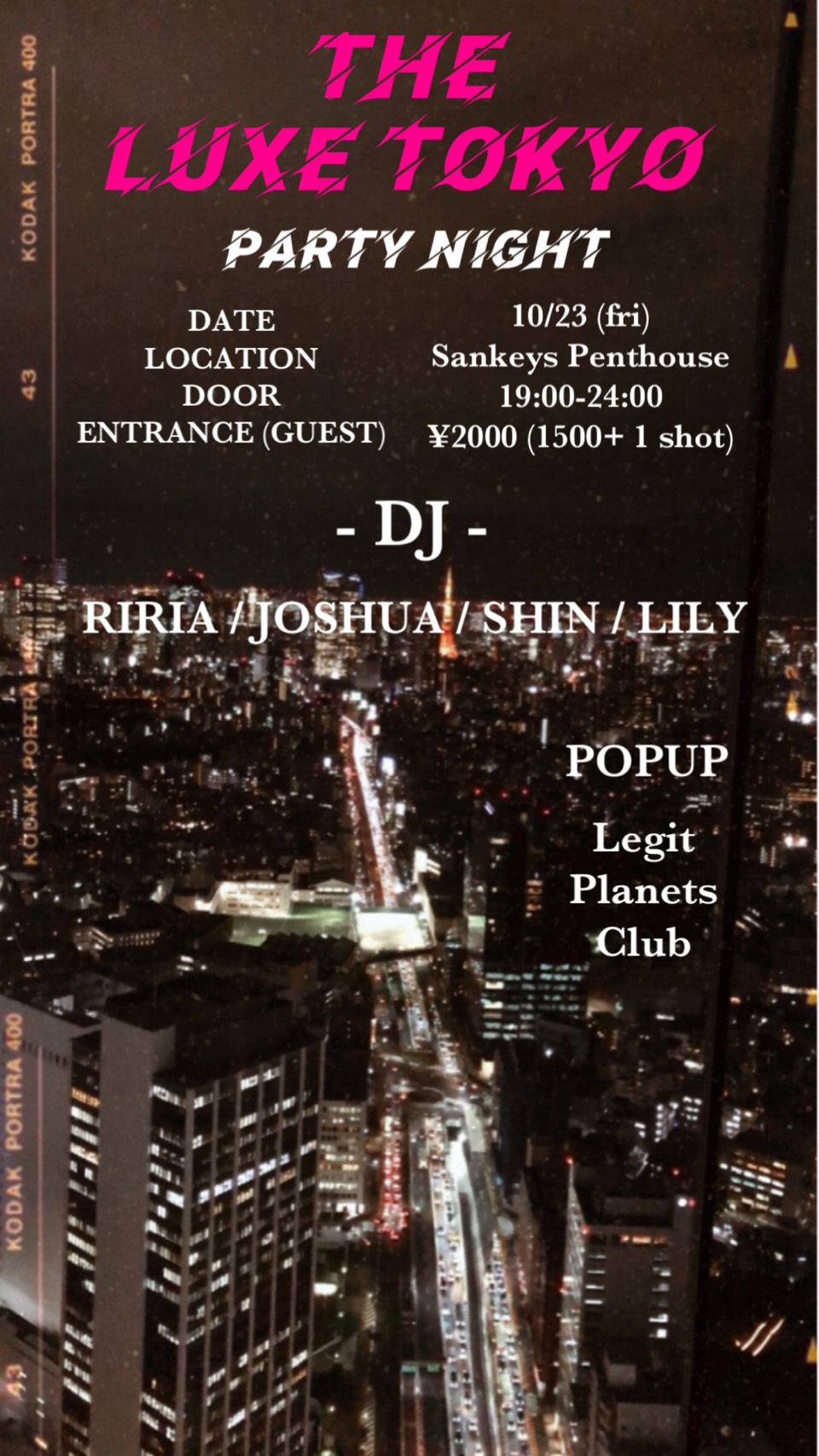 THE LUXE TOKYO NIGHT