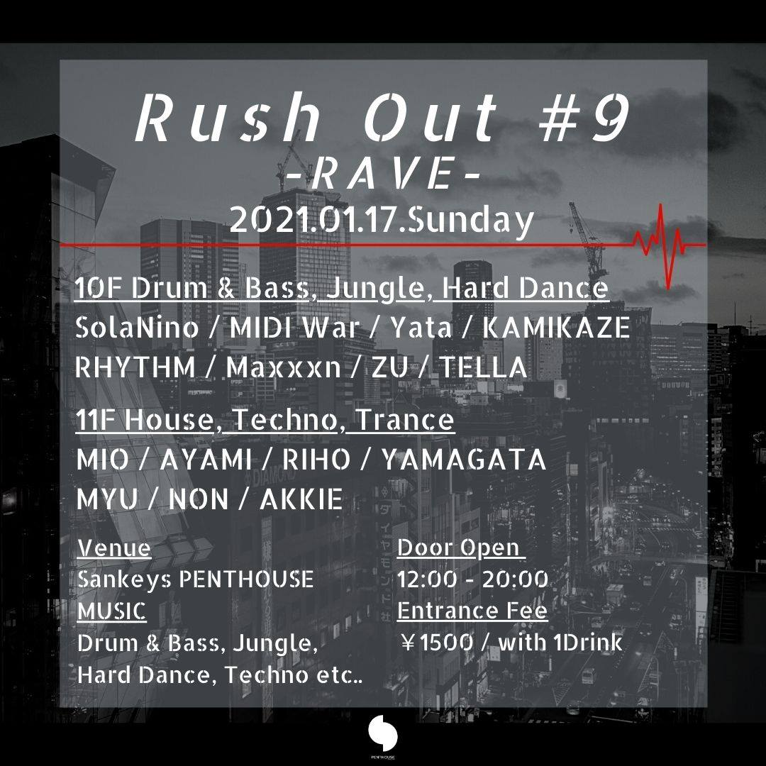 Rush Out #9 – RAVE –