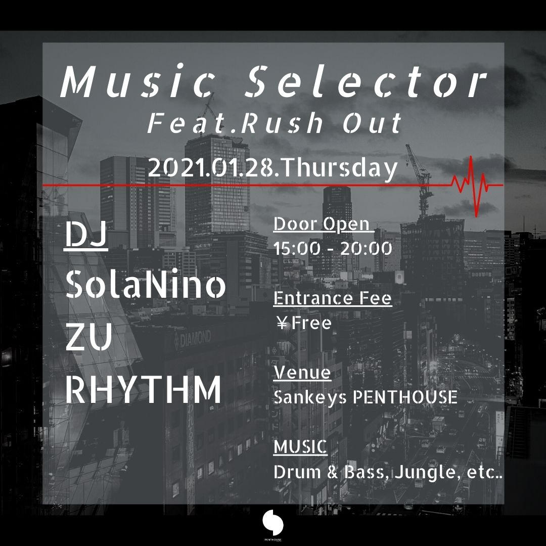 Music Selector Feat. Rush Out