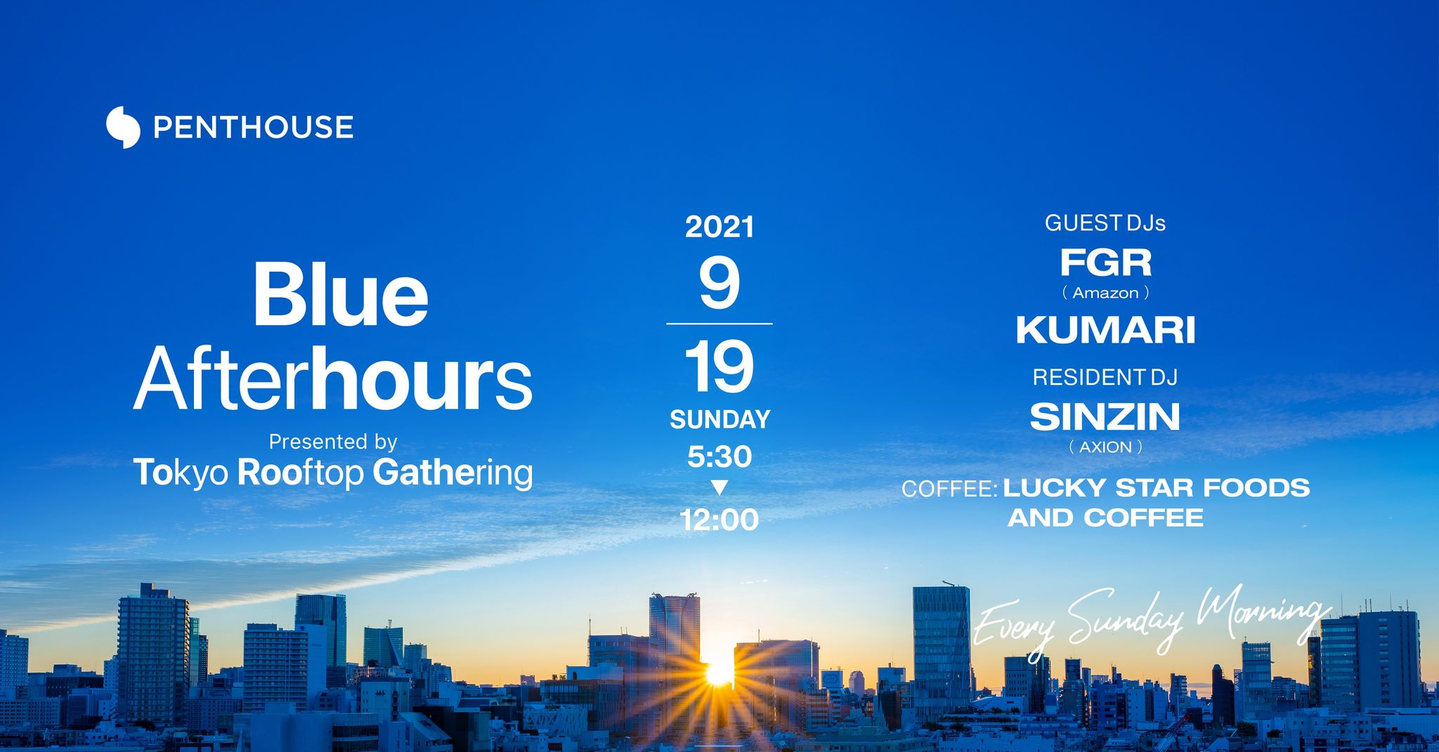 Blue Afterhours – Presented by Tokyo Rooftop Gathering-